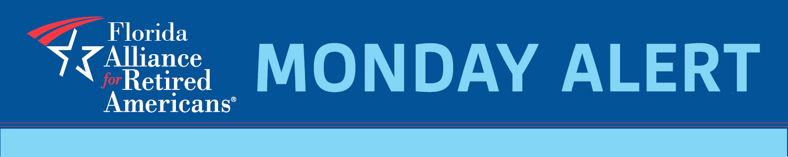 Florida Alliance for Retired Americans Monday Alert banner